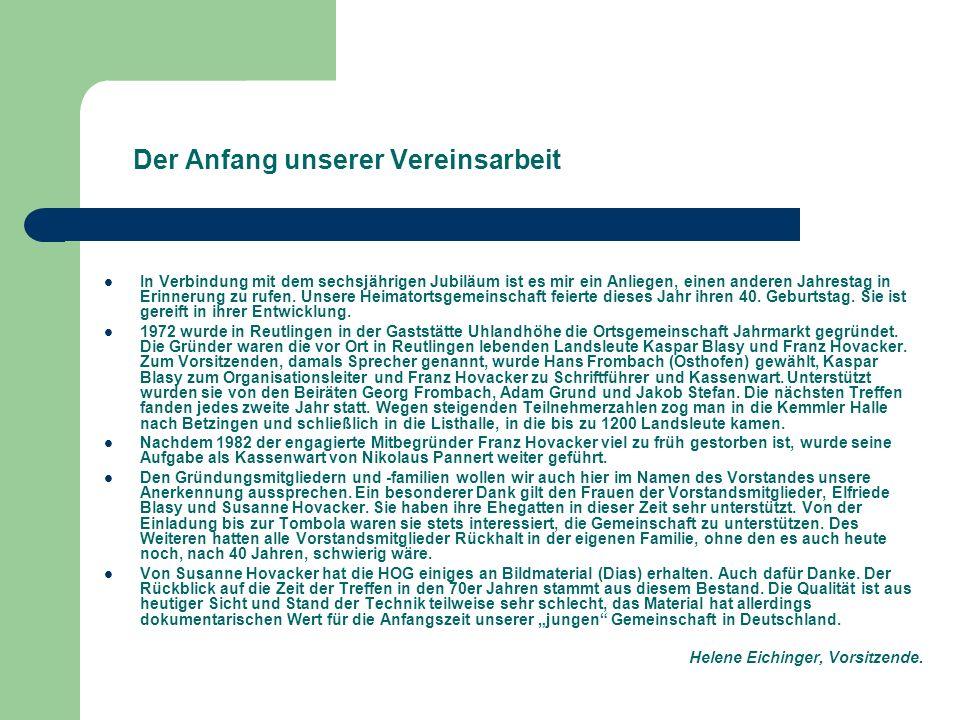 1972 war die Gründung der Heimatortsgemeinschaft Jahrmarkt in Reutlingen.