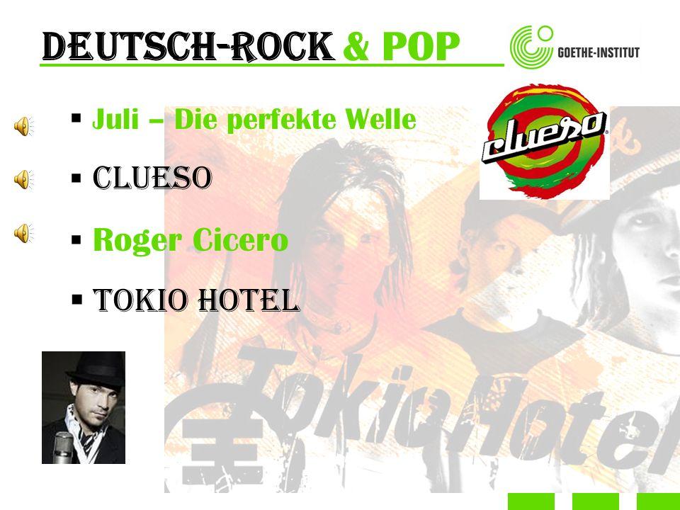 Deutsch-ROCK & POP Juli – Die perfekte Welle Clueso Roger Cicero Tokio Hotel