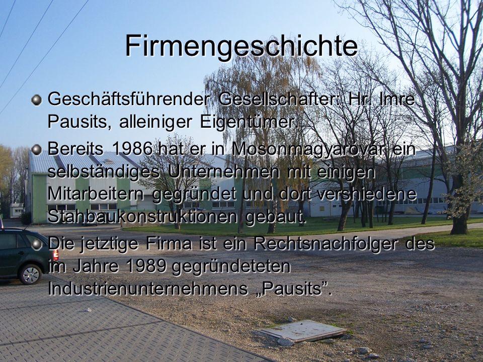 Firmengeschichte Geschäftsführender Gesellschafter: Hr.