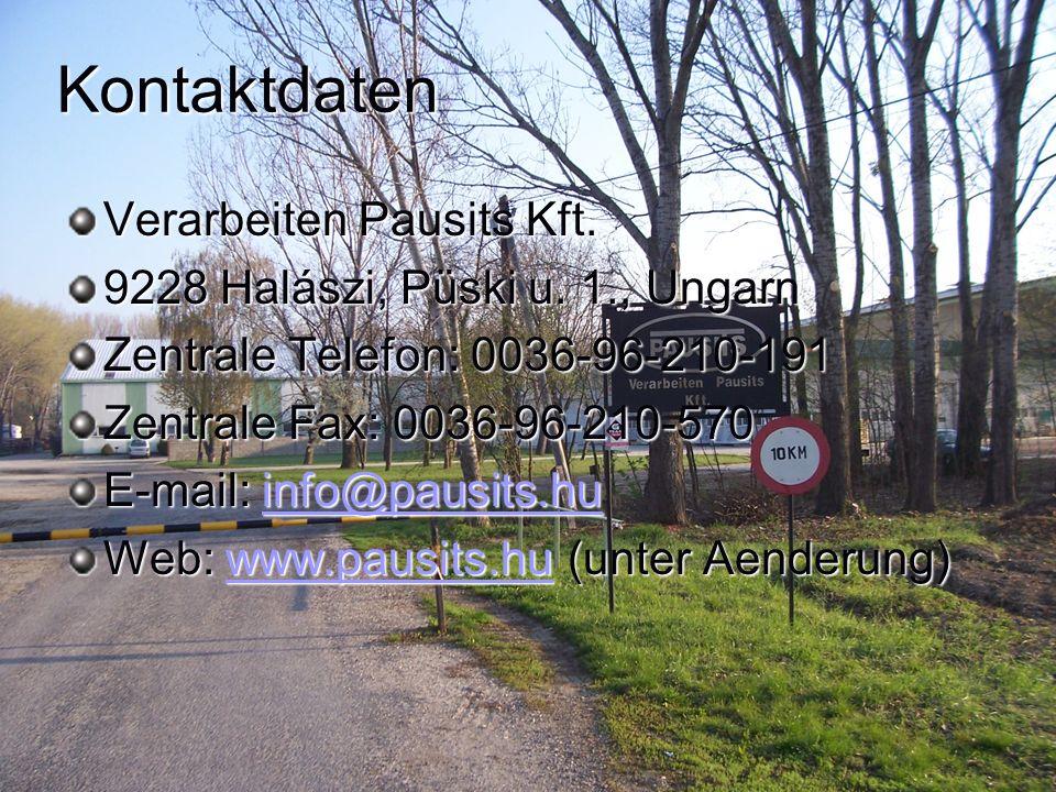 Kontaktdaten Verarbeiten Pausits Kft.9228 Halászi, Püski u.