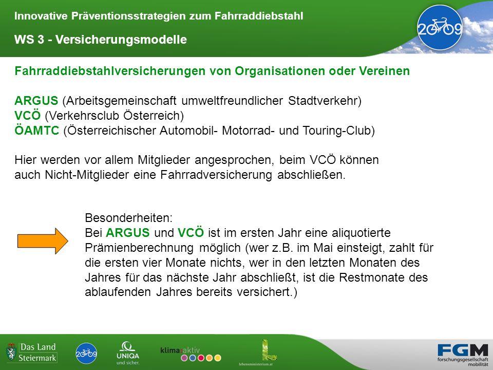 Innovative Präventionsstrategien zum Fahrraddiebstahl WS 3 - Versicherungsmodelle Fahrraddiebstahlversicherungen von Organisationen oder Vereinen ARGU