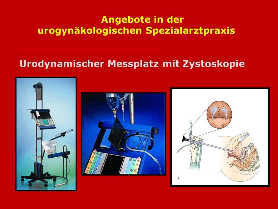 Angebote in der urogynäkologischen Spezialarztpraxis Urodynamischer Messplatz mit Zystoskopie