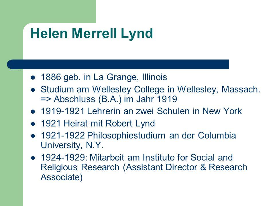 Helen Merrell Lynd 1924-1926 Leben & Forschen in Muncie, Indiana.