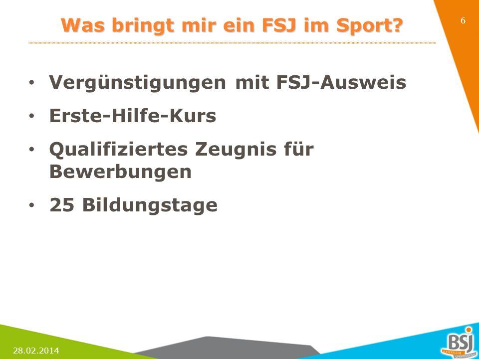 28.02.2014 7 Was bringt mir ein FSJ im Sport.