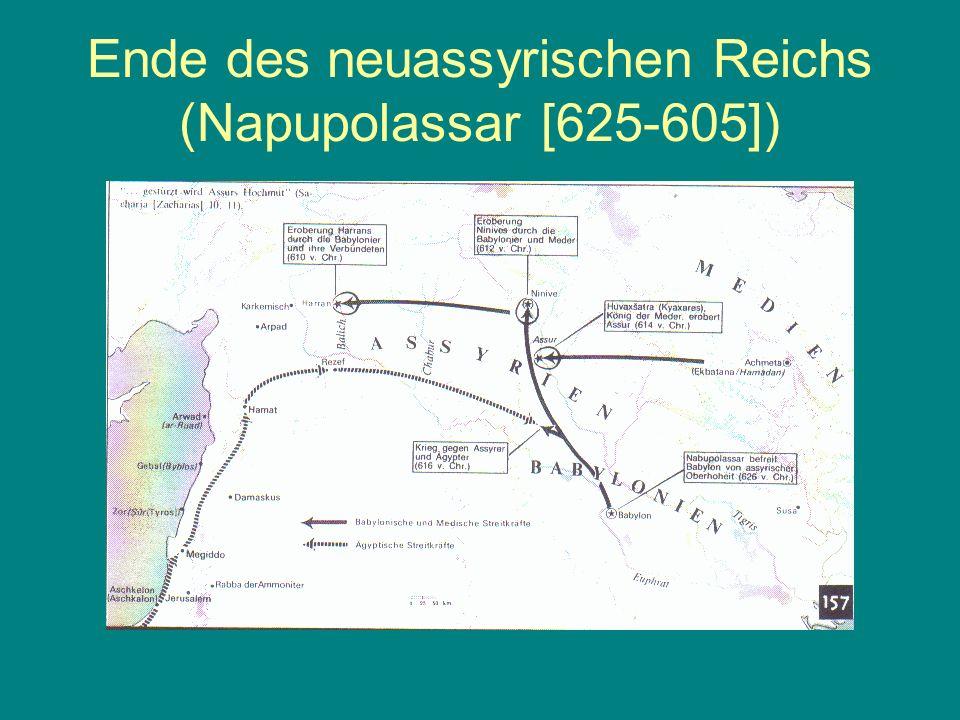 Ende des neuassyrischen Reichs (Napupolassar [625-605])