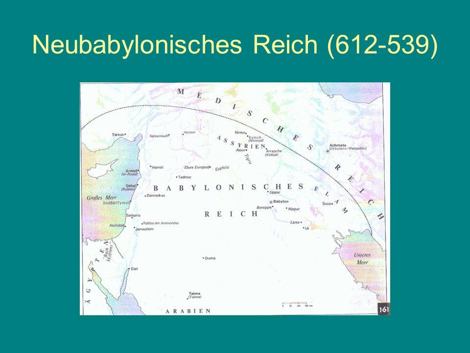 Neubabylonisches Reich (612-539)
