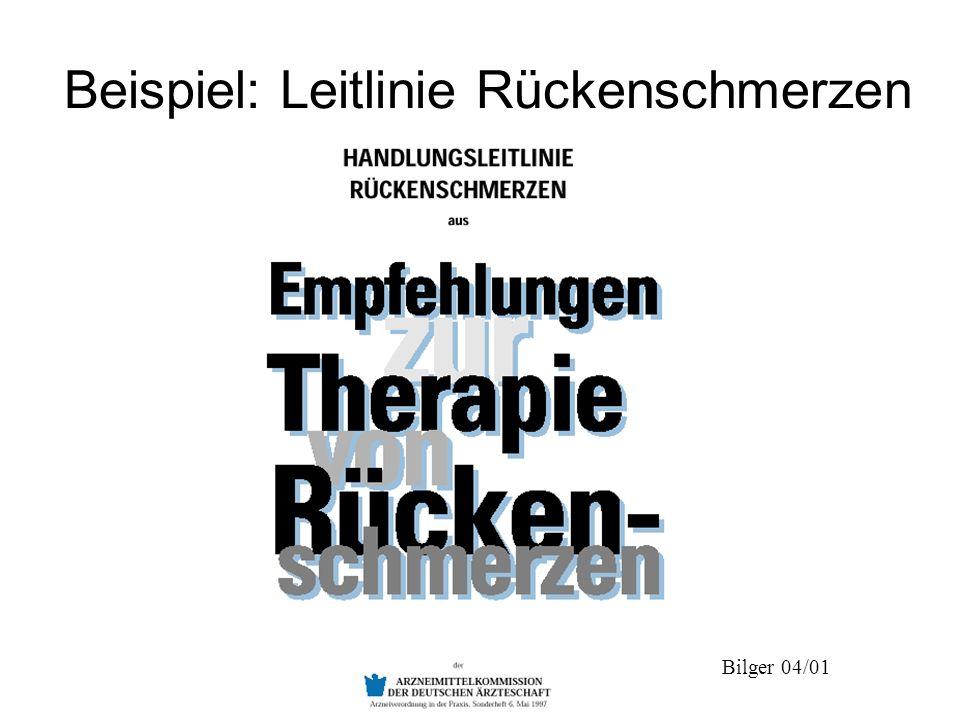 Bilger 04/01 Beispiel: Leitlinie Rückenschmerzen