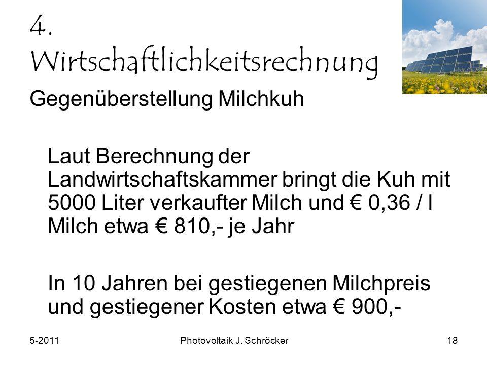 5-2011Photovoltaik J. Schröcker18 4.