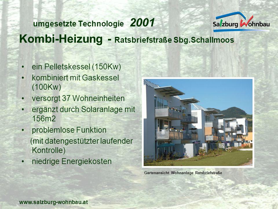 www.salzburg-wohnbau.at umgesetzte Technologie 2002 Biomasse in Kommunalbau ein Pelletskessel mit 300KW unterstützt durch eine Solaranlage versorgt 41 Wohneinheiten und alle Pflege und Versorgungsbereiche Photovoltaikanlage für Allgemeinstrom Kommunalbau - Seniorenwohnheim Mühlbach Parkansicht Seniorenwohnheim Mühlbach