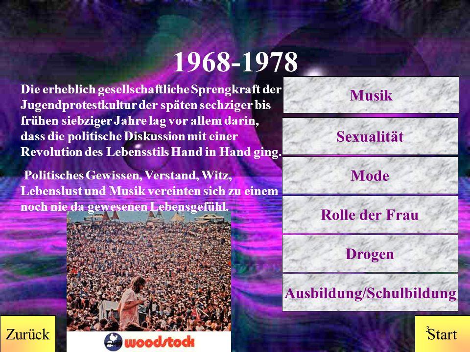 StartZurück 2 Lebensgefühl Zurück 1968 - 1978 1978 - 1988 1988 - 1998 1998 - 2008