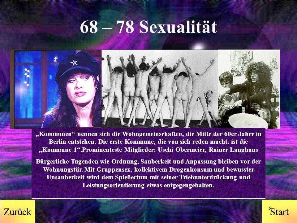 StartZurück 7 68 – 78 Musik Die Musik prägte das Lebensgefühl der revoltierenden Jugend und war Sprachrohr für politische Ansichten.
