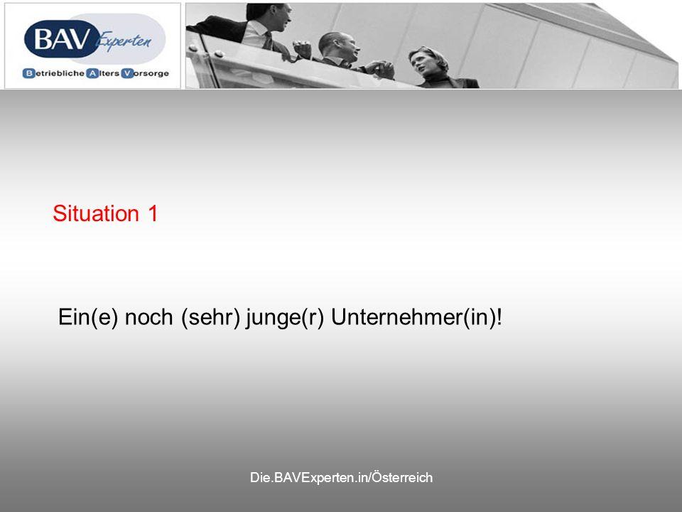 Die.BAVExperten.in/Österreich Heute A B C F E Tod-U PA-U BU-U D ? ? ?