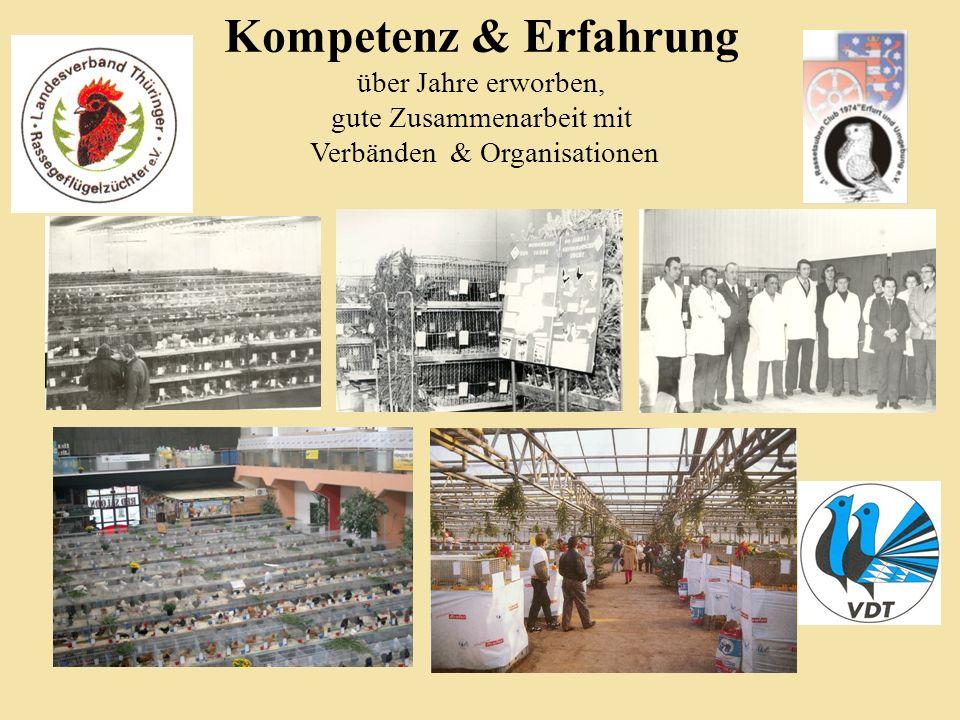 Kompetenz & Erfahrung über Jahre erworben, gute Zusammenarbeit mit Verbänden & Organisationen