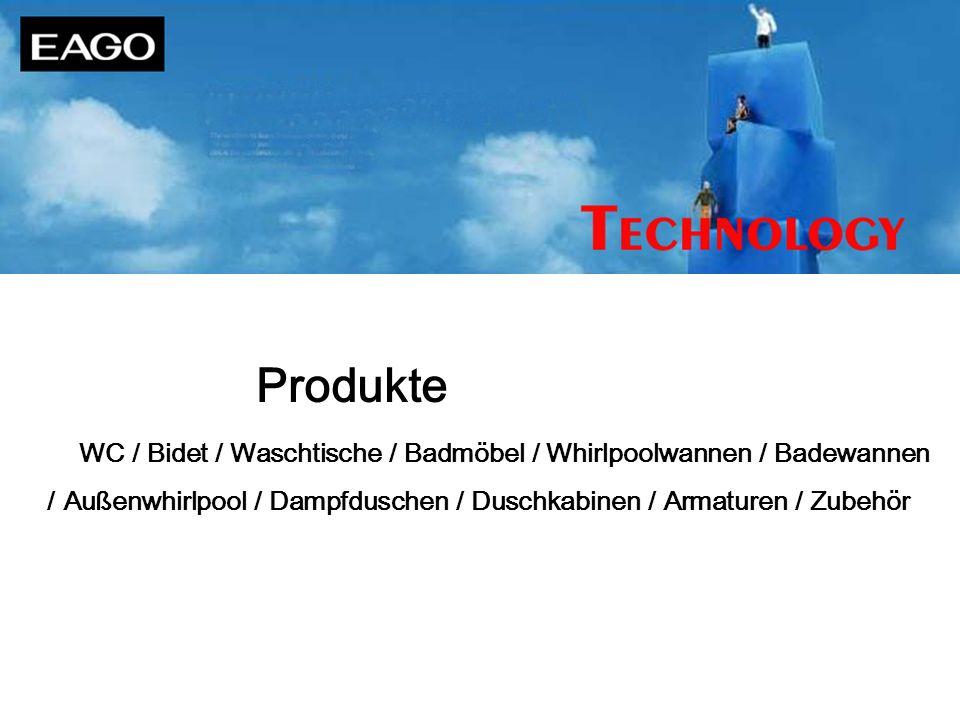 Produkte WC / Bidet / Waschtische / Badmöbel / Whirlpoolwannen / Badewannen / Außenwhirlpool / Dampfduschen / Duschkabinen / Armaturen / Zubehör