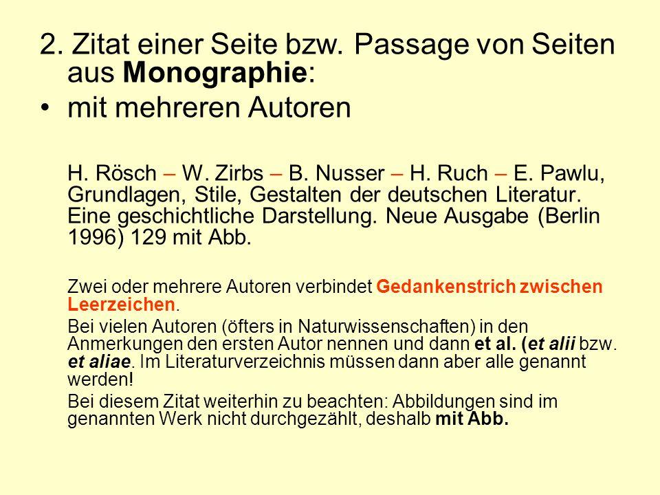 2. Zitat einer Seite bzw. Passage von Seiten aus Monographie: mit mehreren Autoren H. Rösch – W. Zirbs – B. Nusser – H. Ruch – E. Pawlu, Grundlagen, S