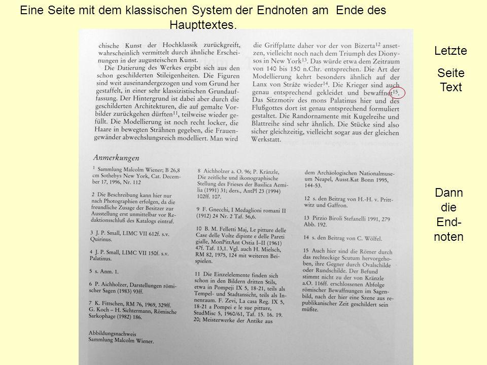 Letzte Seite Text Eine Seite mit dem klassischen System der Endnoten am Ende des Haupttextes. Dann die End- noten