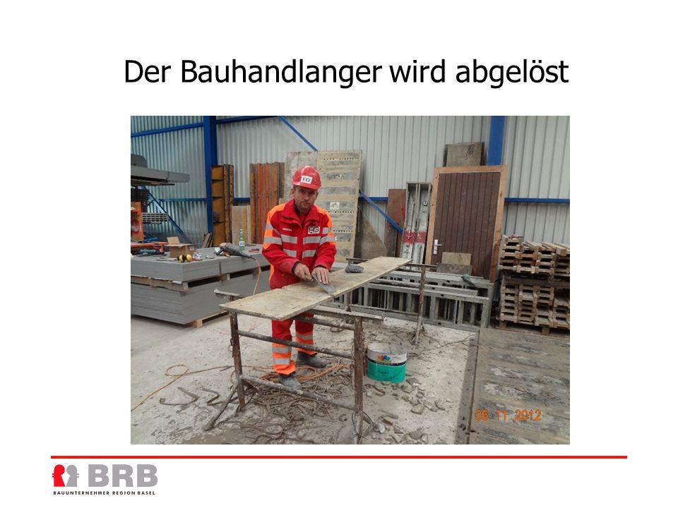 Der Bauhandlanger wird abgelöst
