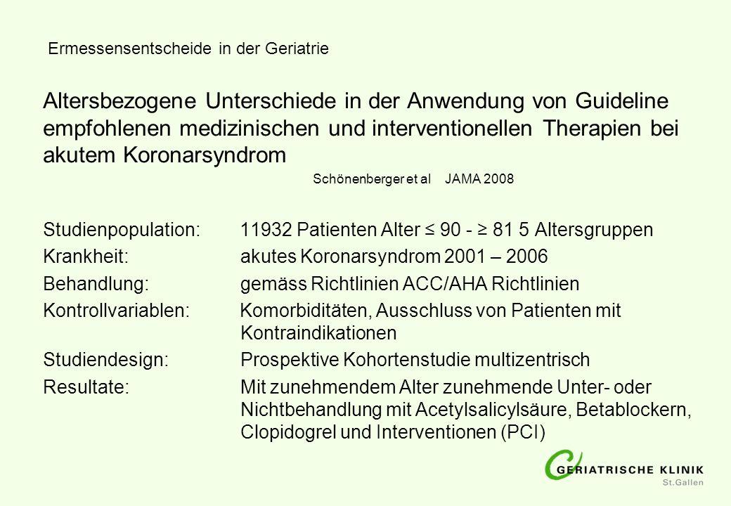 Ermessensentscheide in der Geriatrie Altersbezogene Unterschiede in der Anwendung von Guideline empfohlenen medizinischen und interventionellen Therap