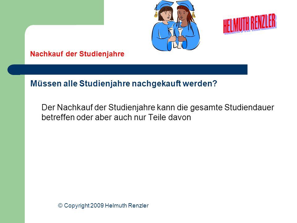 Studium im Ausland Es ist möglich auch die im Ausland absolvierten Studienjahre nachzukaufen.