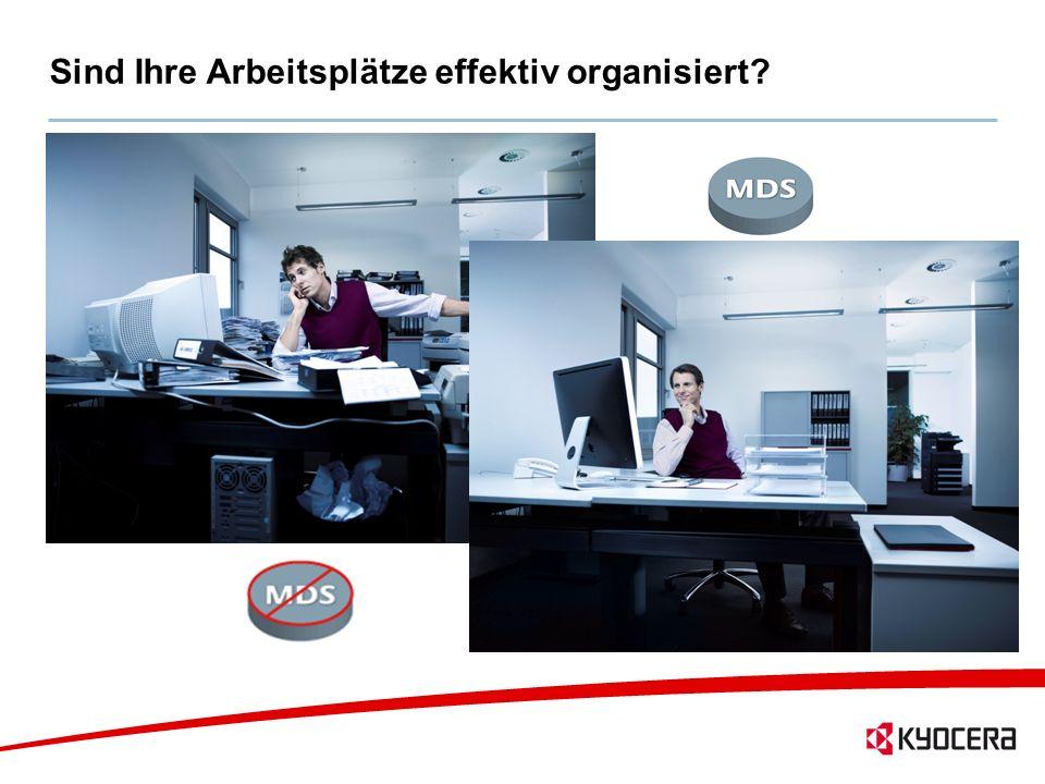 5 Sind Ihre Arbeitsplätze effektiv organisiert?