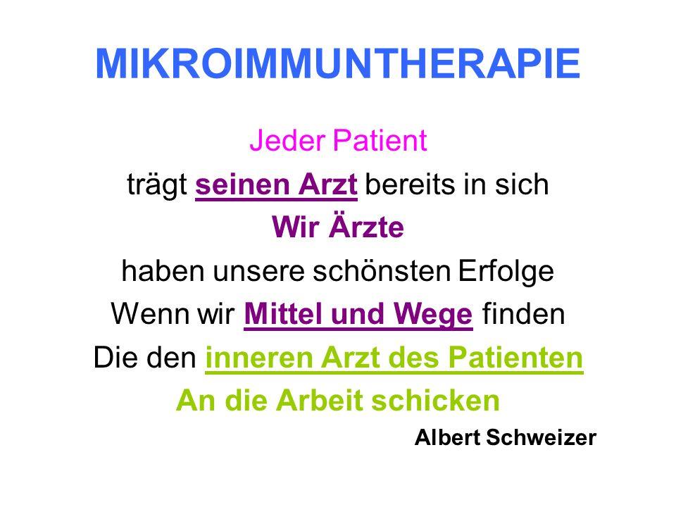 Die Mikroimmuntherapie spricht die Sprache des Immunsystems!!!!