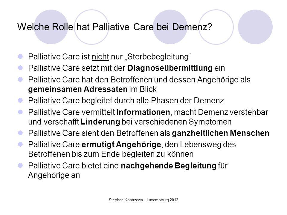 Welche Rolle hat Palliative Care bei Demenz? Palliative Care ist nicht nur Sterbebegleitung Palliative Care setzt mit der Diagnoseübermittlung ein Pal