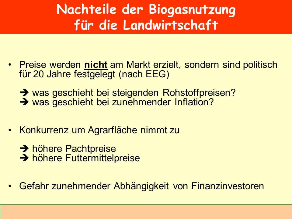Abteilung Agrarwirtschaft BAL 08L Preise werden nicht am Markt erzielt, sondern sind politisch für 20 Jahre festgelegt (nach EEG) was geschieht bei st