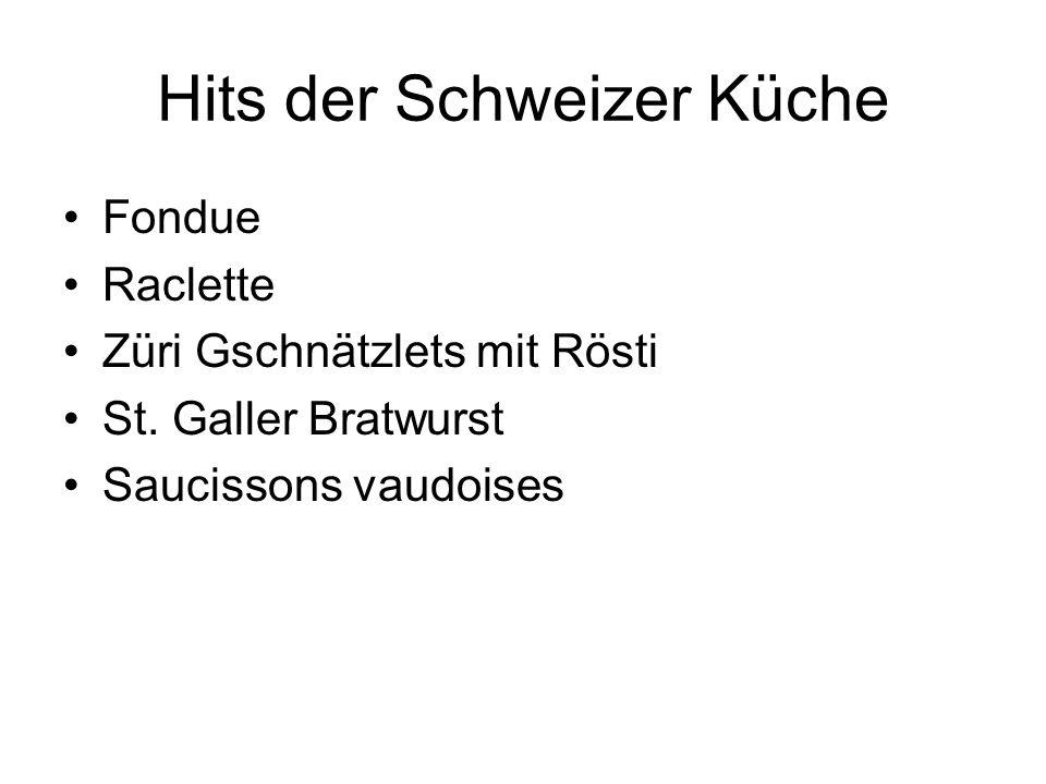 Hits der Schweizer Küche Fondue Raclette Züri Gschnätzlets mit Rösti St. Galler Bratwurst Saucissons vaudoises