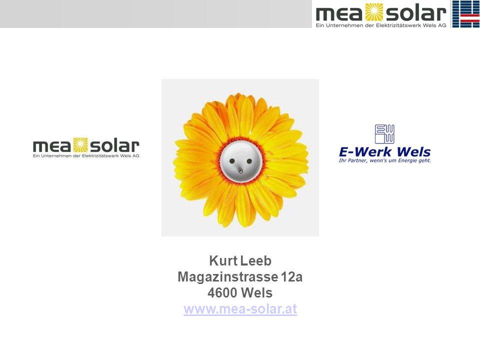 Kurt Leeb Magazinstrasse 12a 4600 Wels www.mea-solar.at