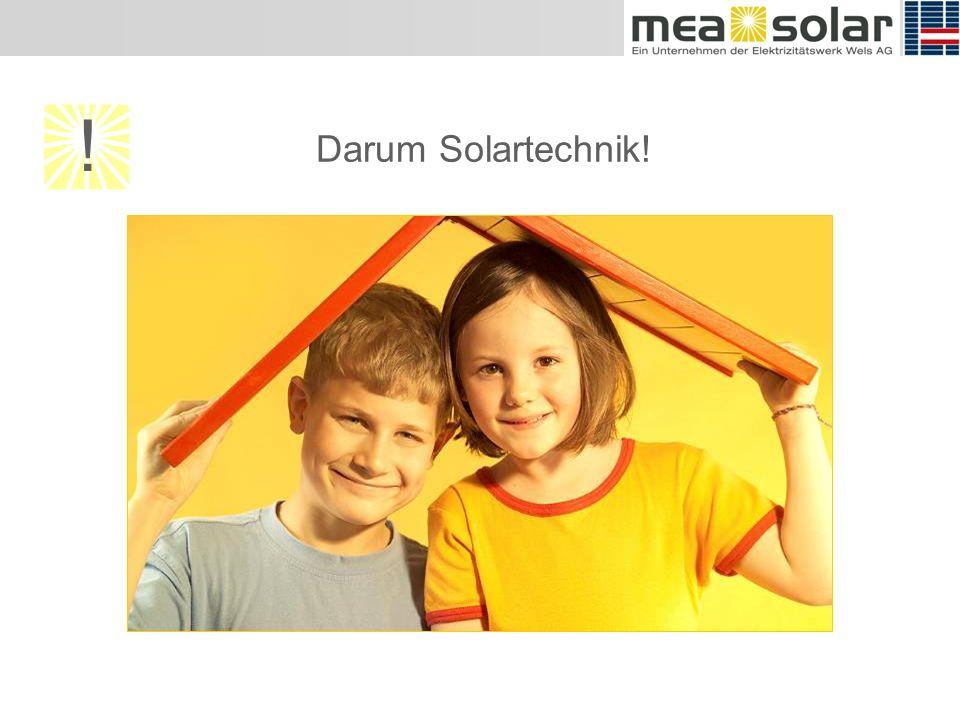 Darum Solartechnik! !