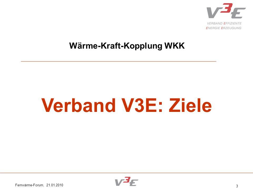 Fernwärme-Forum, 21.01.2010 24 Beitrag der WKK für die Gesellschaft 1.WKK leistet einen wesentlichen Beitrag zur Energieeffizienz.