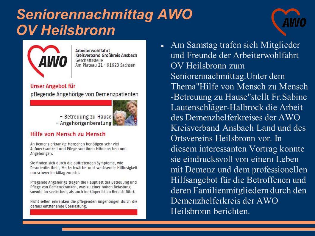 Seniorennachmittag AWO OV Heilsbronn Mit seinem Angebot für die niederschwellige Betreuung von bedürftigen Menschen wollen Kreisverband und Ortsverein den Hilfsbedürftigen und deren familiären Helfern im Alltag eine Stütze sein.