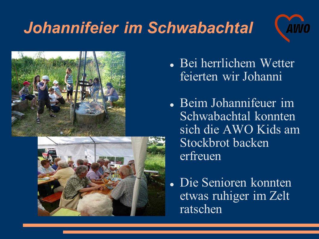 Johannifeier im Schwabachtal Bei herrlichem Wetter feierten wir Johanni Beim Johannifeuer im Schwabachtal konnten sich die AWO Kids am Stockbrot backe