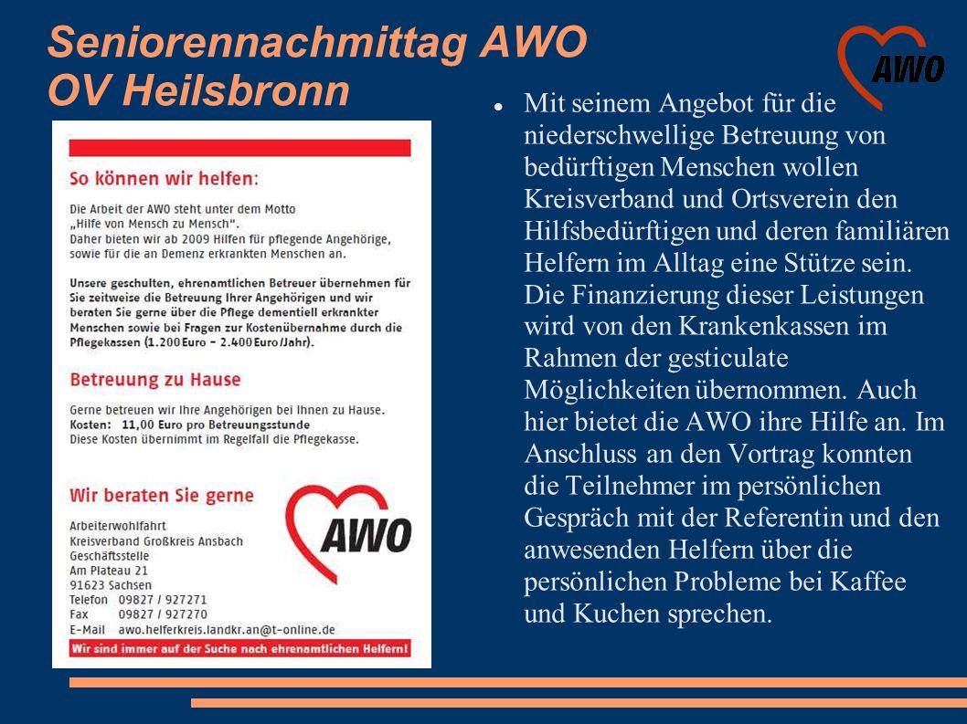 Seniorennachmittag AWO OV Heilsbronn Mit seinem Angebot für die niederschwellige Betreuung von bedürftigen Menschen wollen Kreisverband und Ortsverein