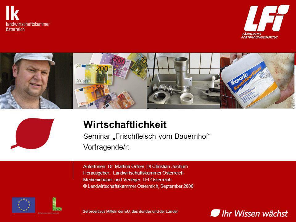 AutorInnen: Dr. Martina Ortner, DI Christian Jochum Herausgeber: Landwirtschaftskammer Österreich Medieninhaber und Verleger: LFI Österreich © Landwir