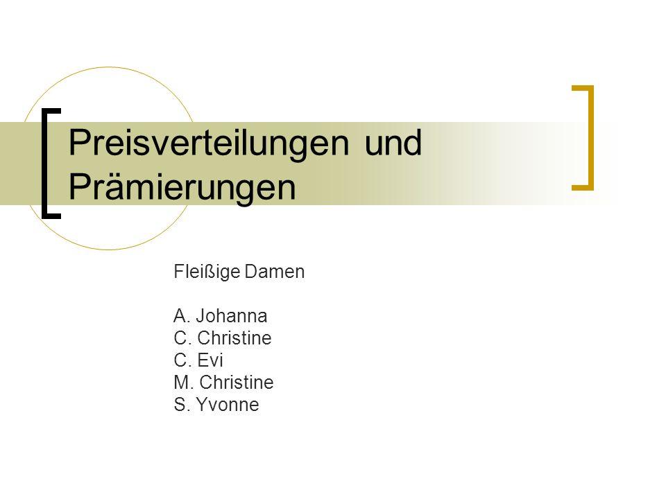 Preisverteilungen und Prämierungen Fleiß Erwachsene (II) M. Helmuth(5) A. Arthur(4) C. Roberto(4) E. Leo(4) L. Franco(4) R. Harald(4)