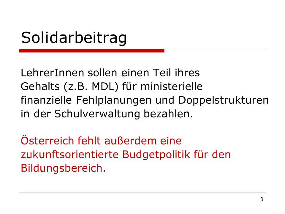 9 Pädagogik in Gefahr Die österreichische Bundesregierung hat in ihrer Regierungserklärung der Bildung oberste Priorität eingeräumt.