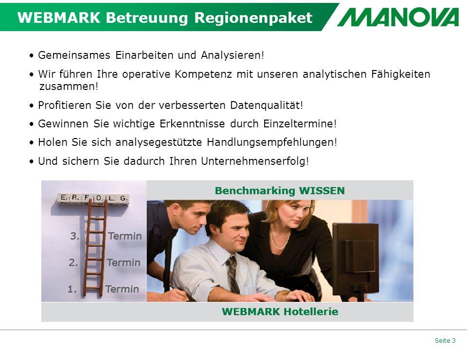 Seite 3 WEBMARK Betreuung Regionenpaket Gemeinsames Einarbeiten und Analysieren! Wir führen Ihre operative Kompetenz mit unseren analytischen Fähigkei