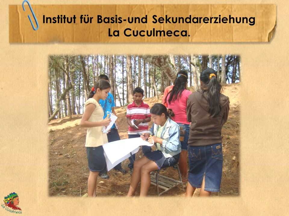 Institut für Basis-und Sekundarerziehung La Cuculmeca.