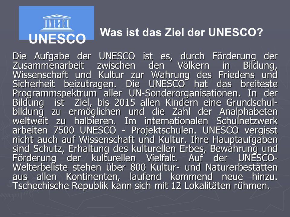 Die Aufgabe der UNESCO ist es, durch Förderung der Zusammenarbeit zwischen den Völkern in Bildung, Wissenschaft und Kultur zur Wahrung des Friedens und Sicherheit beizutragen.