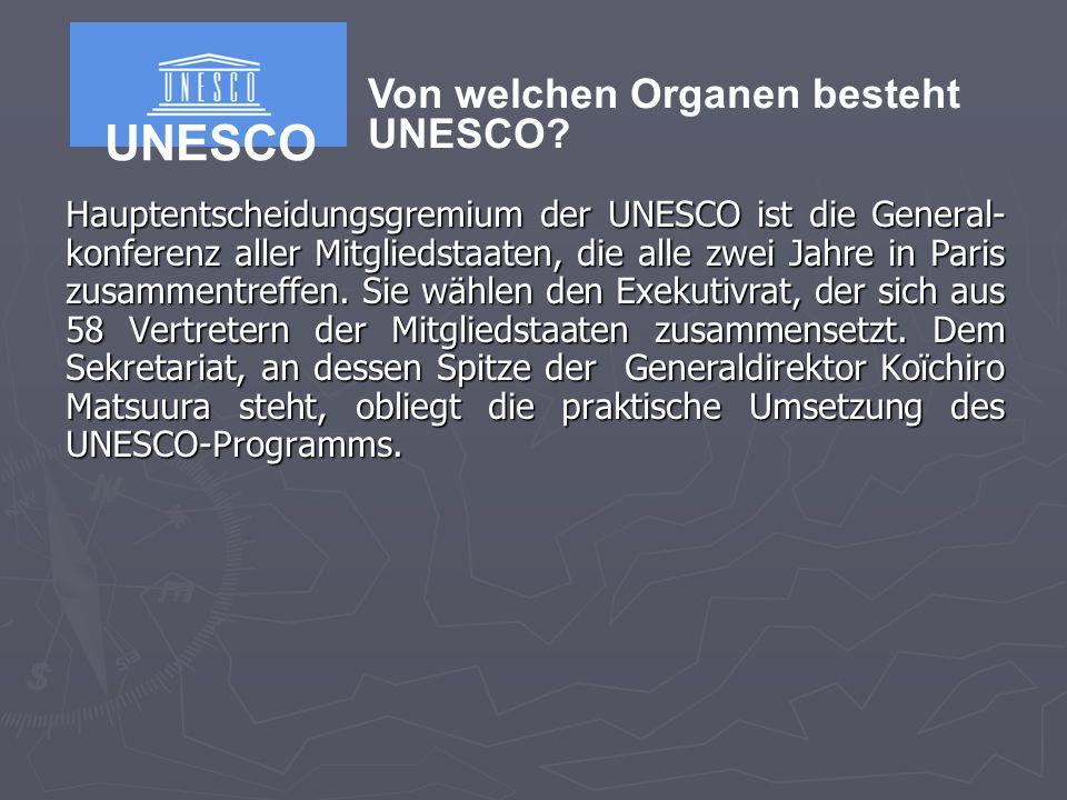 Hauptentscheidungsgremium der UNESCO ist die General- konferenz aller Mitgliedstaaten, die alle zwei Jahre in Paris zusammentreffen.
