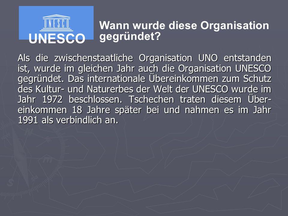 Als die zwischenstaatliche Organisation UNO entstanden ist, wurde im gleichen Jahr auch die Organisation UNESCO gegründet.