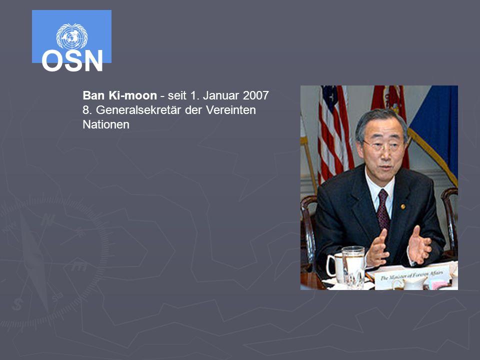 Ban Ki-moon - seit 1. Januar 2007 8. Generalsekretär der Vereinten Nationen
