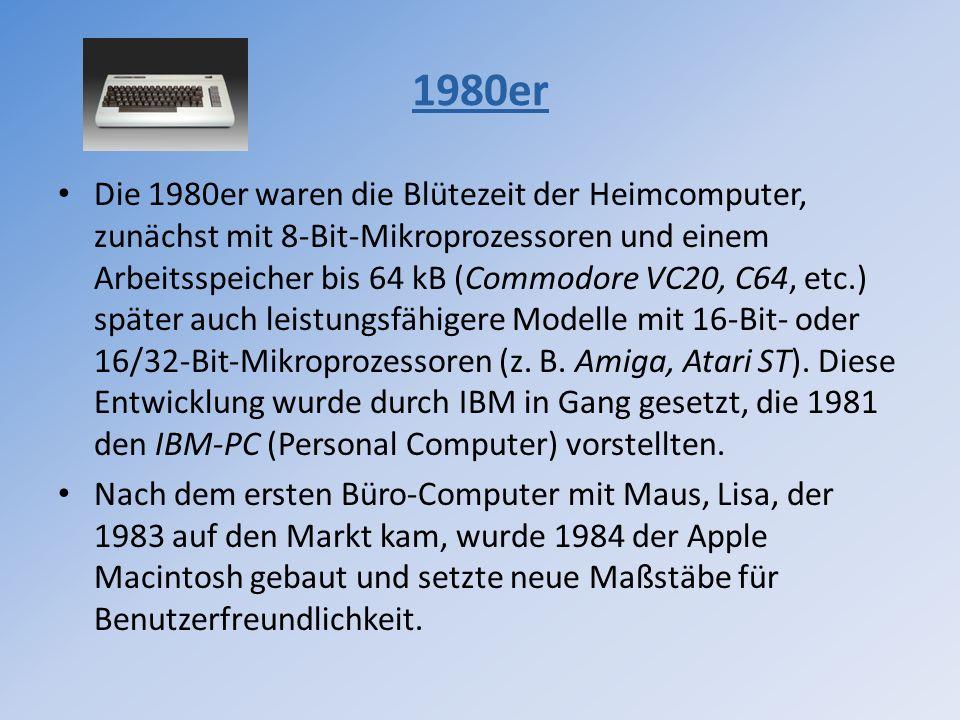 Die 1980er waren die Blütezeit der Heimcomputer, zunächst mit 8-Bit-Mikroprozessoren und einem Arbeitsspeicher bis 64 kB (Commodore VC20, C64, etc.) s