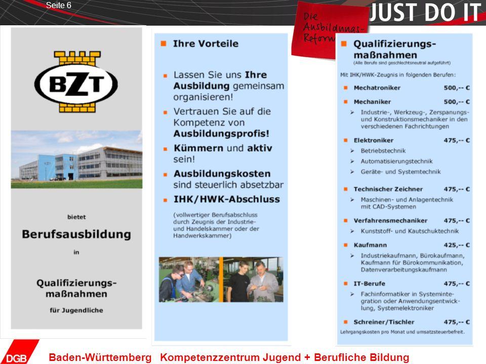 Seite 7 Baden-Württemberg Kompetenzzentrum Jugend + Berufliche Bildung Ausbildung gegen Bezahlung: -fehlt eine entsprechende Rechtsgrundlage bzw.