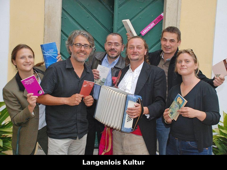 Hotline zum Ortstarif: 0810 001 092 www.vereine-noe.at Langenlois Kultur