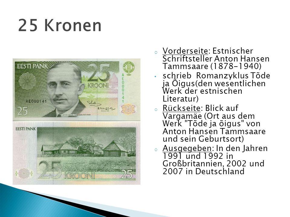 o Vorderseite: Estnischer Schriftsteller Anton Hansen Tammsaare (1878-1940) schrieb Romanzyklus Tõde ja Õigus(den wesentlichen Werk der estnischen Lit