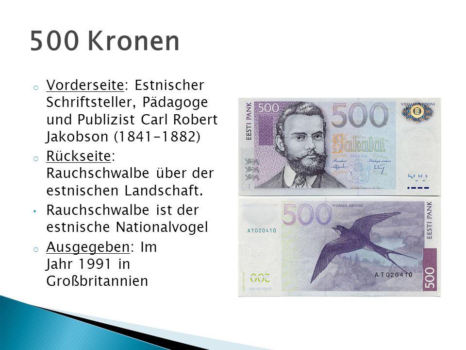 o In Estland gibt es sechs verschiedene Kursmünzennominale: 5, 10, 20 und 50 Cents und 1 und 5 Kronen.