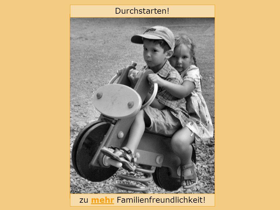 Bündnis für Familie im Landkreis Erlangen-Höchstadt Durchstarten! zu mehr Familienfreundlichkeit!
