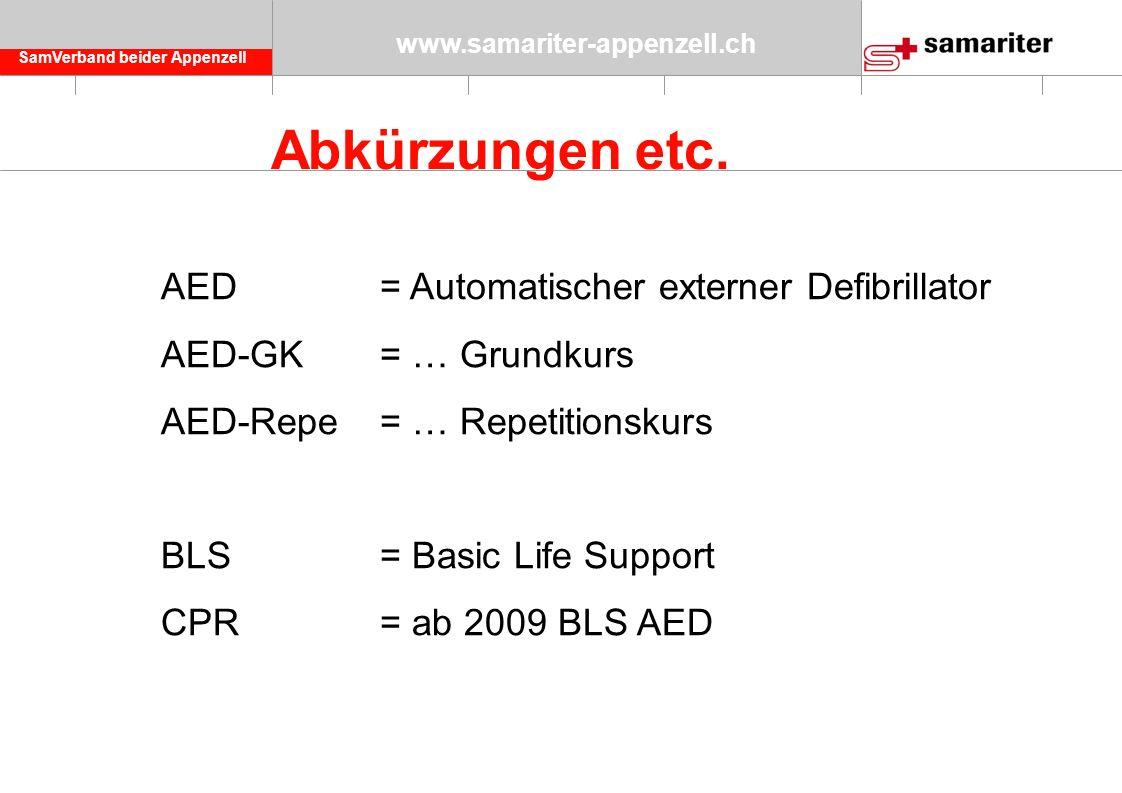 SamVerband beider Appenzell www.samariter-appenzell.ch Abkürzungen etc.